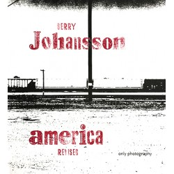 Gerry Johansson - America Revised (Only Photography, 2018)