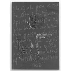 Libuše Jarcovjáková - Černé roky, The Black Years (wo-men, 2016)