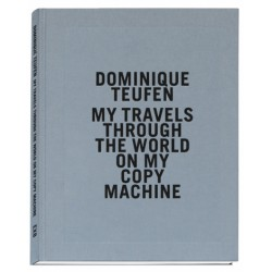 Dominique Teufen - My travels through the world... (EXB, 2019)