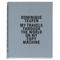 Dominique Teufen - My travels through the world... (EXB, 2019)