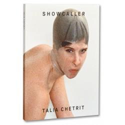 Talia Chetrit - Showcaller (Mack, 2019)