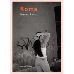 Bernard Plossu - ROMA (Filigranes, 2019)