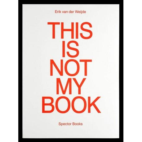 Erik van der Weijde - This Is Not My Book (Spector, 2017)