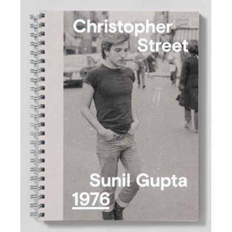 Sunil Gupta - Christopher Street, 1976 (Stanley / Barker, 2018)