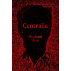 Poulomi Basu - Centralia (Dewi Lewis, 2019)