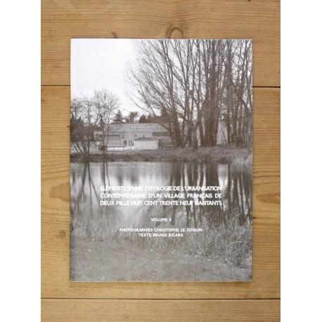 Christophe Le Toquin - éléments d'une typologie de l'urbanisation Vol. 2 (Auto-publié, 2013)