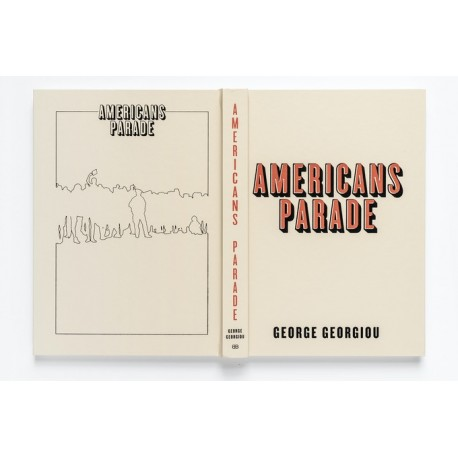 George Georgiou - Americans Parade (self-published, 2019)
