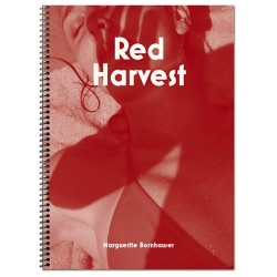 Marguerite Bornhauser - Red Harvest (Poursuite, 2019)