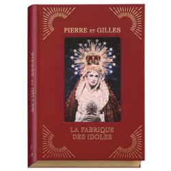Pierre et Gilles - La Fabrique des Idoles (EXB, 2019)