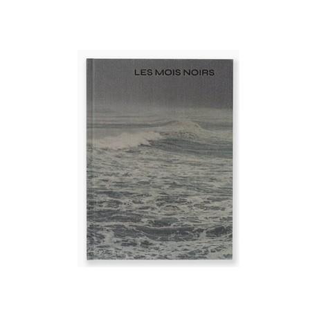 Stéphane Lavoué - Les Mois Noirs (Editions 77, 2020)