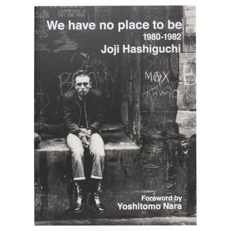 Jōji Hashiguchi - We Have No Place to Be (Session Press, 2020)