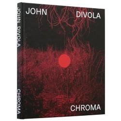 John Divola - Chroma (Skinnerboox, 2020)