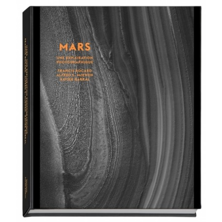 Mars - Une exploration photographique (Xavier Barral, 2013)