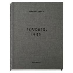 Sergio Larrain - Londres 1959 (Atelier EXB, 2020)