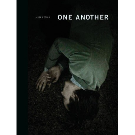 Alisa Resnik - One Another (dewi lewis publishing, 2013)