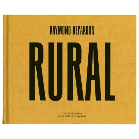 Raymond Depardon - Rural (Fondation Cartier, 2020)
