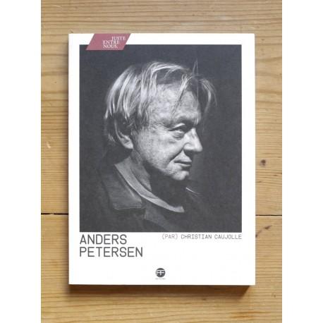 Anders Petersen par Christian Caujolle (André Frère Editions, 2013)