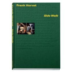 Frank Horvat - Side Walk (Atelier EXB, 2020)