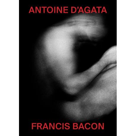 Francis Bacon / Antoine d'Agata (*signé*)