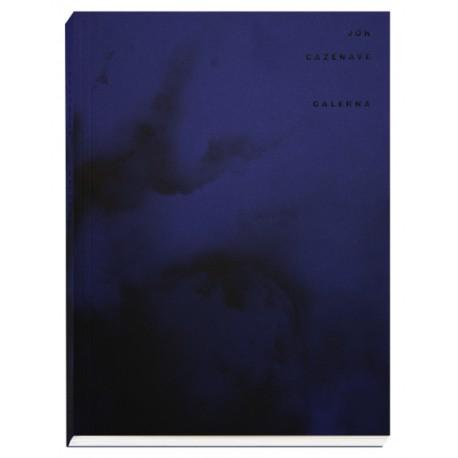 Jon Cazenave - Galerna (Atelier EXB / Dalpine, 2020)