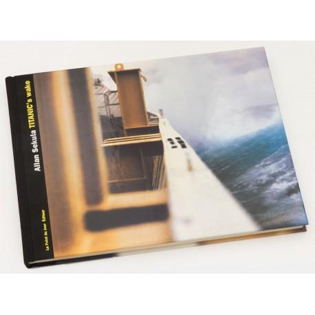 Allan Sekula - Titanic's Wake (Le Point du Jour, 2003)