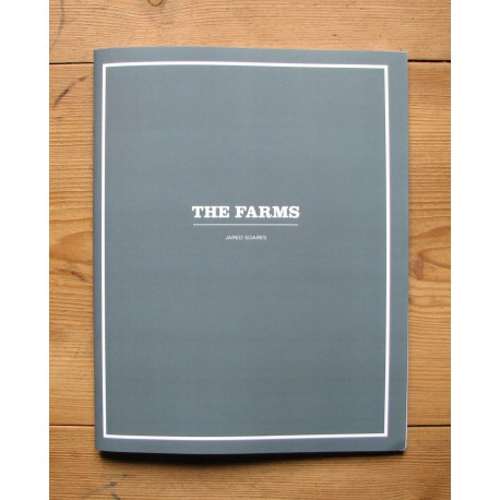 Jared Soares - The Farms (Self-published, 2013)