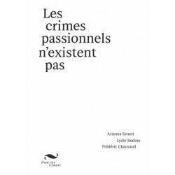 Arianna Sanesi - Les crimes passionnels n'existent pas (D'une rive à l'autre, 2021)