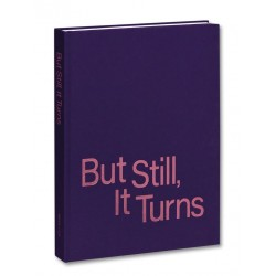 Paul Graham - But Still, It Turns (Mack, 2021)