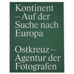 Ostkreuz Agency - Kontinent (Hartmann, 2020)