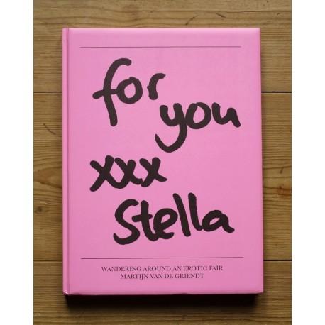 Martijn Van de Griendt - For You XXX Stella (Auto-publié, 2012)