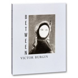 Victor Burgin - Between (Mack, 2020)