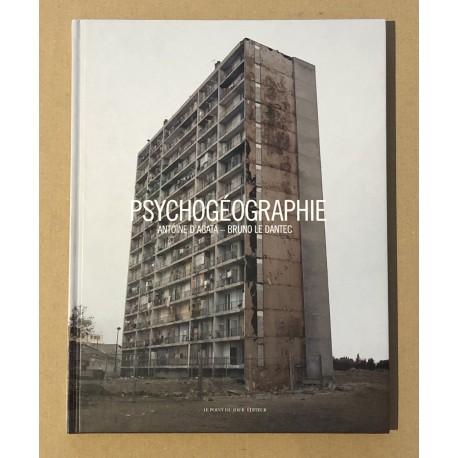 Antoine d'Agata - Psychogéographie (Le Point du Jour, 2005)