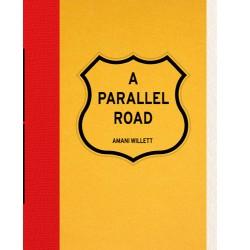Amani Willett - A Parallel Road (Overlapse, 2020)