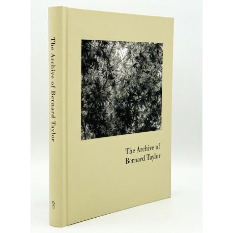 The Archive of Bernard Taylor (Understory, 2021)
