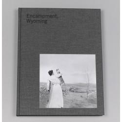 Lora Webb Nichols - Encampment, Wyoming (Fw:Books, 2021)