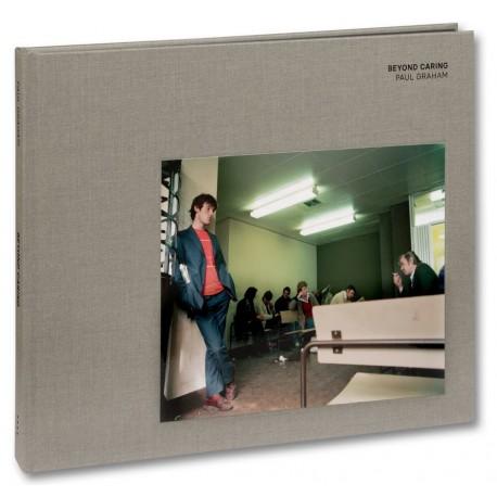 Paul Graham - Beyond Caring (Mack, 2021)