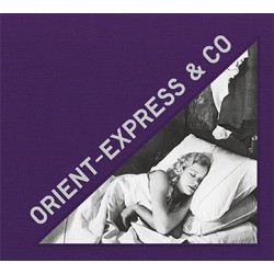 Orient-Express & Co (Editions Textuel, 2020)