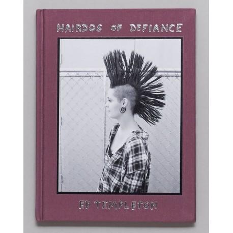 Ed Templeton - Hairdos of Defiance (Deadbeat Club, 2018)