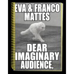 Eva & Franco Mattes - Dear Imaginary Audience (Spector Books, 2021)