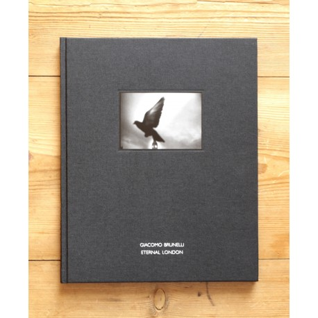 Giacomo Brunelli - Eternal London (dewi lewis publishing, 2014)