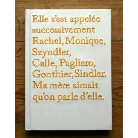 Sophie Calle - Rachel, Monique... (EXB, 2012)