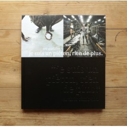Eric Guglielmi - Je suis un piéton, rien de plus (Editions GANG, 2011)