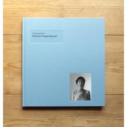 Patrick Faigenbaum - L'éclairement (Editions Xavier Barral, 2014)