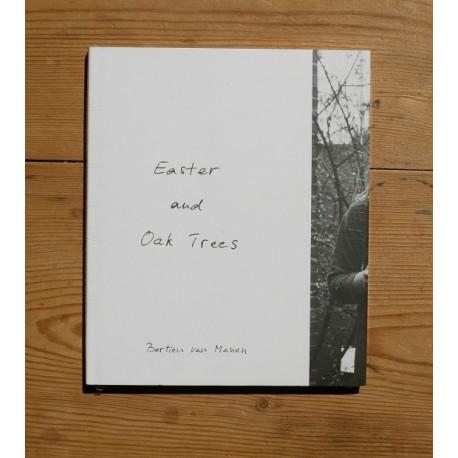 Bertien Van Manen - Easter and Oak Trees (Mack, 2013)