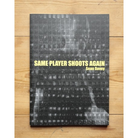 Sean Davey - Same Player Shoots Again (Auto-publié, 2014)