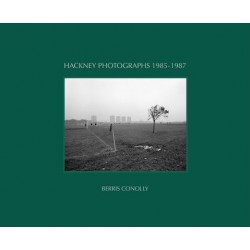Berris Conolly - Hackney Photographs 1985-1987 (Berris Conolly)