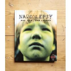 Max Pam & Bob Charles - Narcolepsy (T&G Publishing, 2014)