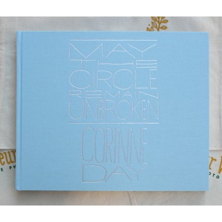 Corinne Day - May the Circle Remain Unbroken (Mörel Books, 2014)