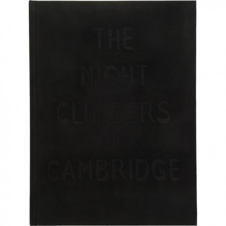 Thomas Mailaender - The Night Climbers of Cambridge (Archive of Modern Conflict, 2014)