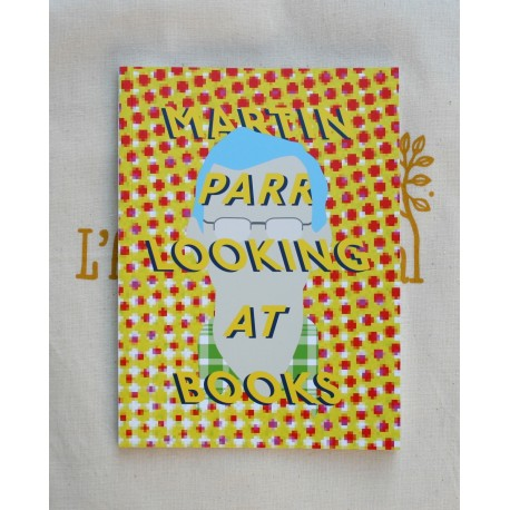 Roger Eberhard - Martin Parr Looking at Books (b.frank books, 2014)